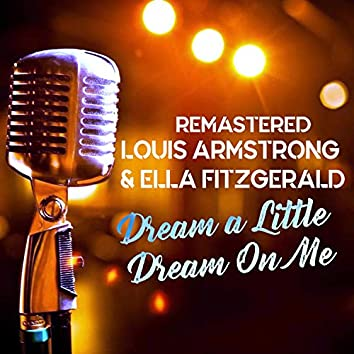 Dream a Little Dream on Me (Remastered)