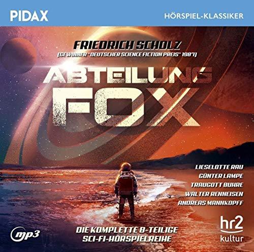 Abteilung Fox / Die komplette 8-teilige Sci-Fi-Hörspielreihe von Friedrich Scholz (Pidax Hörspiel-Klassiker)