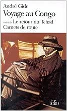 Voyage au Congo Le Retour du Tchad (French Edition)