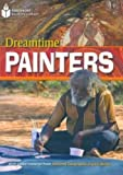Dreamtime Painters (Footprint Reading Library)