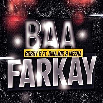 Baa Farkay (feat. Dmajor & Meena)