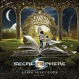 Songtexte von Secret Sphere - A Time Never Come