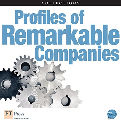 FT Press Delivers: Profiles of Remarkable Companies audiobook cover art