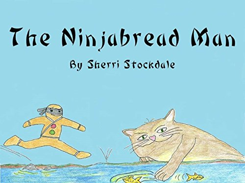 The Ninjabread Man: A Gingerbread Man Story with a Twist (English Edition)