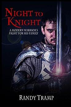 Night to Knight by [Randy Tramp]