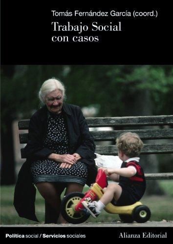 Trabajo Social con casos (El libro universitario - Manuales)