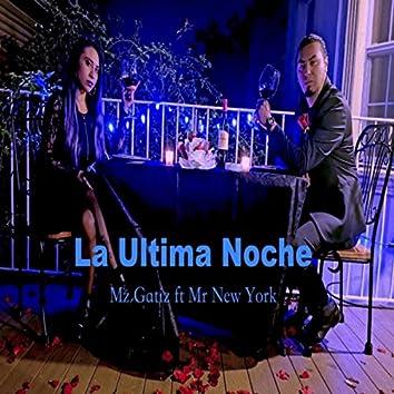La Ultima Noche (feat. Mr New York)