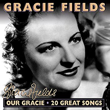 Our Gracie: 20 Great Songs