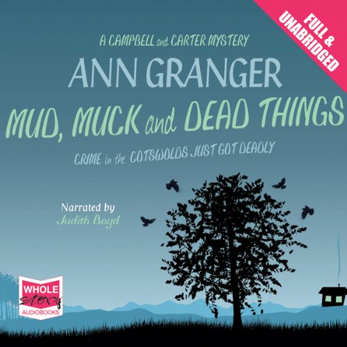 Mud, Muck and Dead Things audiobook cover art
