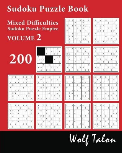 Sudoku Puzzle Book Mixed Difficulties - 200 Puzzles (Sudoku Puzzle Empire, Band 2)