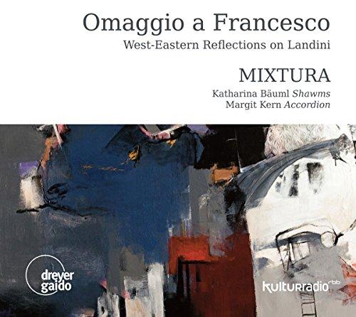 Omaggio a Francesco - West-Eastern Reflections on Landini