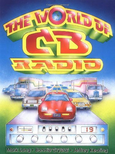 The World of CB Radio by Amazon.com Services LLC. Compare B001PO5XCK related items.