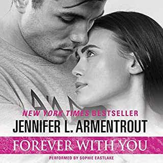 Forever with You                   Auteur(s):                                                                                                                                 Jennifer L. Armentrout                               Narrateur(s):                                                                                                                                 Sophie Eastlake                      Durée: 10 h et 30 min     Pas de évaluations     Au global 0,0