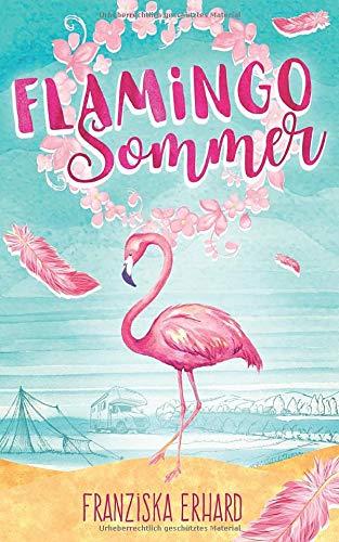 Flamingo-Sommer