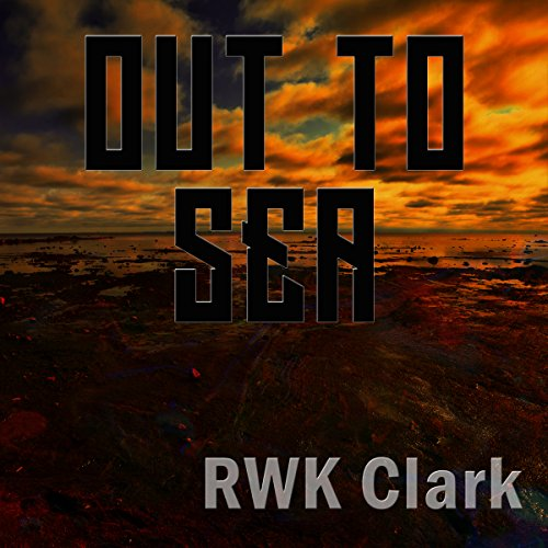Out to Sea: Festival of Hues                   By:                                                                                                                                 R. W. K. Clark                               Narrated by:                                                                                                                                 Domino Lane                      Length: 4 hrs and 42 mins     Not rated yet     Overall 0.0