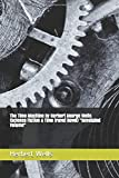 """The Time Machine By Herbert George Wells (Science Fiction & Time travel Novel) """"Annotated Volume"""""""