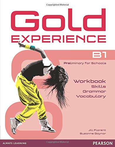Gold Experience: B1 Preliminary for Schools