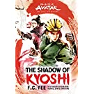 Avatar, the Last Airbender: The Shadow of Kyoshi (the Kyoshi Novels Book 2);Kyoshi Novels