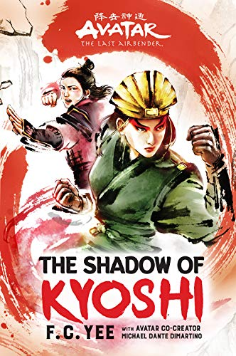 Avatar, The Last Airbender: The Shadow of Kyoshi (The Kyoshi Novels)