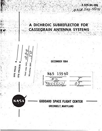 A dichroic subreflector for cassegrain antenna systems (English Edition)