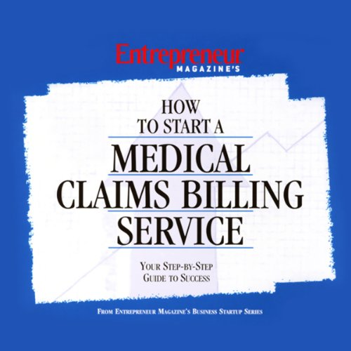 How to Start a Medical Claims Billing Service audiobook cover art