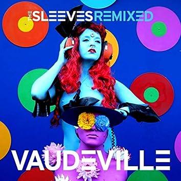 Vaudeville: The Sleeves Remixed