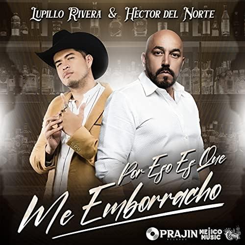 Lupillo Rivera & Hector del Norte