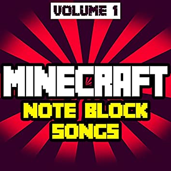Minecraft Note Block Songs, Vol.1