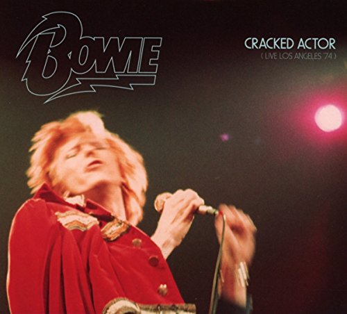 Cracked Actor: Live In Los Angeles´74
