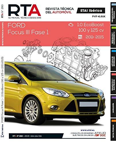 Documentación técnica RTA 280 FORD FOCUS III FASE 1 (2011 -2015)