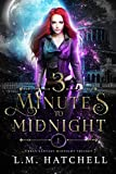 3 Minutes to Midnight: Urban Fantasy Midnight Trilogy Book 1 (Kindle Edition)