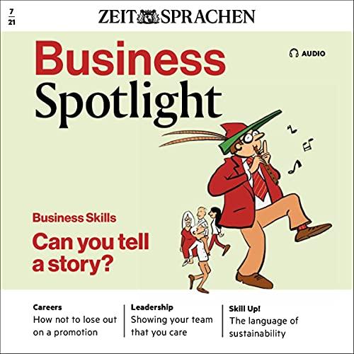 Business Spotlight Audio - Storytelling. 7/2021 Titelbild