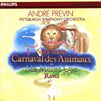 Saint-Saens: Carnival of the Animals / Ravel: Ma Mere L'Oye (Mother Goose)