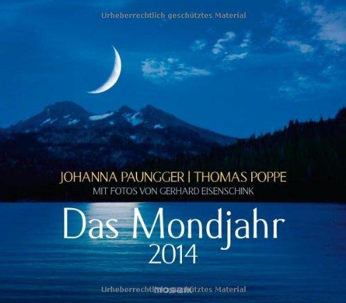 Das Mondjahr 2014: Wandkalender mit Fotos von Gerhard Eisenschink
