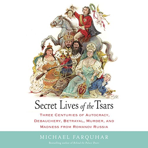 Secret Lives of the Tsars cover art
