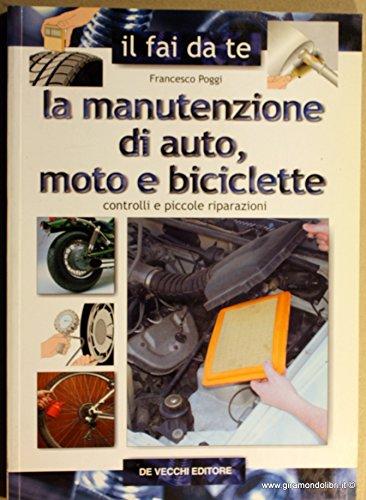 Manutenzione Di Auto, Moto E Bicicl [Italia]