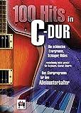 100 Hits in C-Dur - Band 1 (Songbook): Ffür Klavier, Gesang, Gitarre: Die schönsten Evergreens, Schlager, Oldies - zweistimmig leicht gesetzt für ... - DAS Startprogramm für Alleinunterhalter