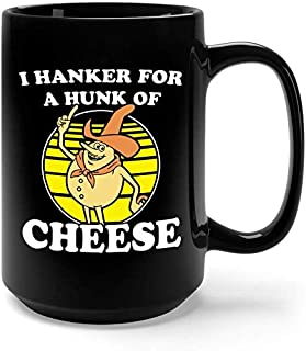 Time For Timer Classic Cartoon I Hanker For A Hunk Of Chesse Coffee Mug - 15Oz Black Gift For Friend Lover Mother Father Husband Wife Grandparents In Graduation Day Christmas Birthday Thanksgiving