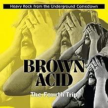 Brown Acid: Fourth Trip / Various