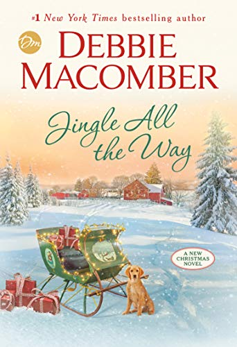 Jingle All the Way: A Novel by [Debbie Macomber]
