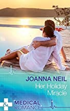 Her Holiday Miracle [Paperback] [Jan 01, 2016] JOANNA NEIL