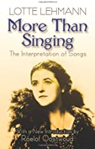 More Than Singing: The Interpretation of Songs (Dover Books on Music)