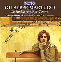 Giuseppe Martucci: La Musica vocale da Camera