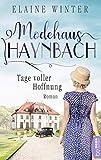 Modehaus Haynbach - Tage voller Hoffnung (Die Geschichte der Familie Haynbach 1)
