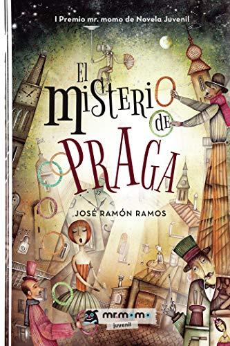El misterio de Praga: I Premio mr. momo de Novela Juvenil eBook ...