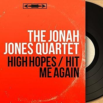 High Hopes / Hit Me Again (Mono Version)