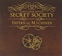 Infernal Machines by Darcy James Argue's Secret Society (2009-10-27)