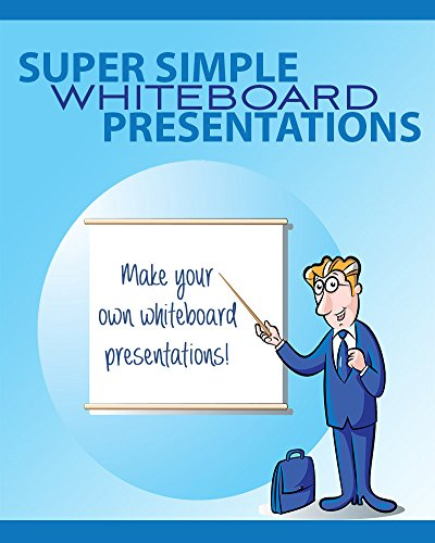 How To Create Whiteboard Presentations (English Edition)