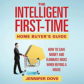 The Intelligent First-Time Home Buyer's Guide audiobook cover art