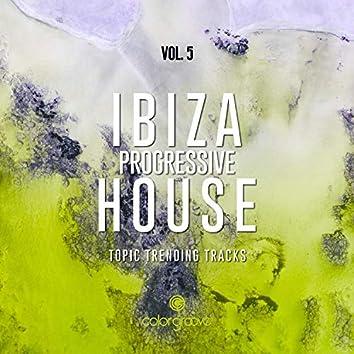 Ibiza Progressive House, Vol. 5 (Topic Trending Tracks)